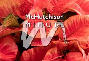McHutchison Minute Newsletters